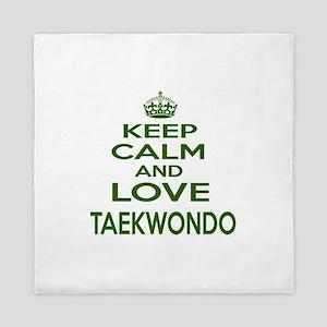 Keep calm and love Taekwondo Queen Duvet