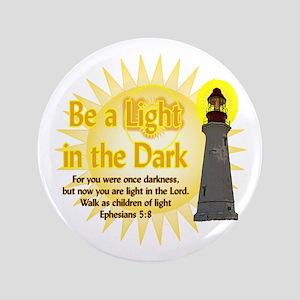 Light in the dark Button