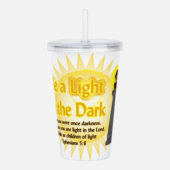 Light in the dark Acrylic Double-wall Tumbler