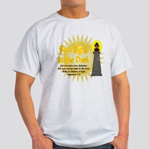 Light in the dark T-Shirt