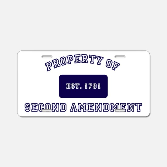 PROPERTY OF SECOND AMENDMEN Aluminum License Plate