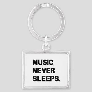 Music Never Sleeps Keychains