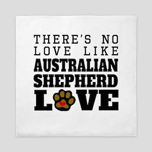 Australian Shepherd Love Queen Duvet