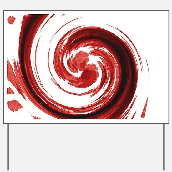 Bloody Spiral Yard Sign