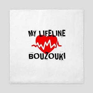 My Life Line Bouzouki Queen Duvet