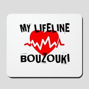 My Life Line Bouzouki Mousepad