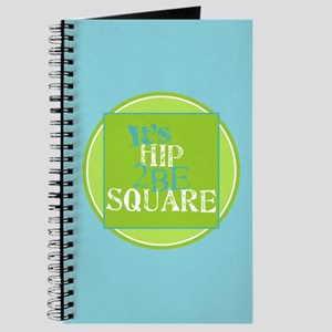 Hip 2be Square Journal