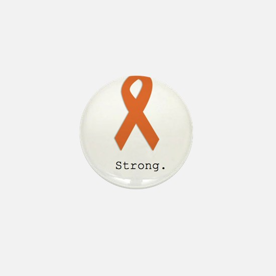 Strong. Orange ribbon Mini Button