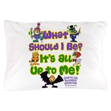 What Should I Be? Pillow Case