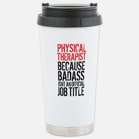 Badass Physical Therapi Stainless Steel Travel Mug