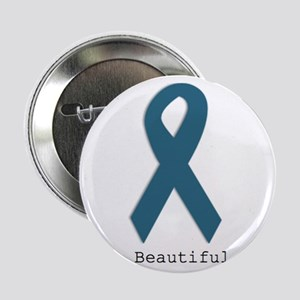 "Beautiful. Teal Ribbon 2.25"" Button"