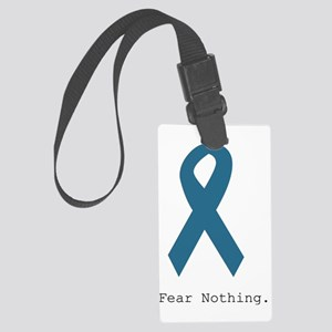 Fear Nothing. Teal Rib Large Luggage Tag