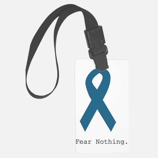 Fear Nothing. Teal Rib Luggage Tag