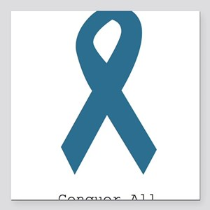 "Conquer All. Teal Ribbon Square Car Magnet 3"" x 3"""
