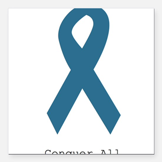"""Conquer All. Teal Ribbon Square Car Magnet 3"""" x 3"""""""