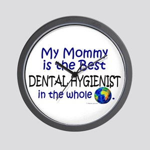 Best Dental Hygienist In The World (Mommy) Wall Cl