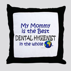 Best Dental Hygienist In The World (Mommy) Throw P