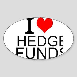 I Love Hedge Funds Sticker