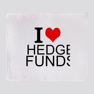 I Love Hedge Funds Throw Blanket