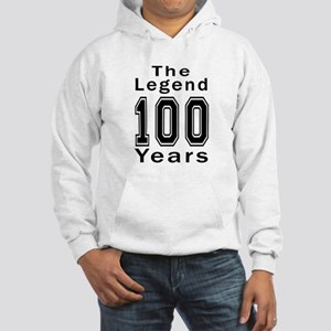 100 Legend Birthday Designs Hooded Sweatshirt
