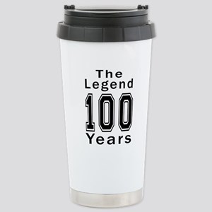 100 Legend Birthday Des Stainless Steel Travel Mug