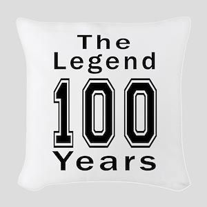 100 Legend Birthday Designs Woven Throw Pillow