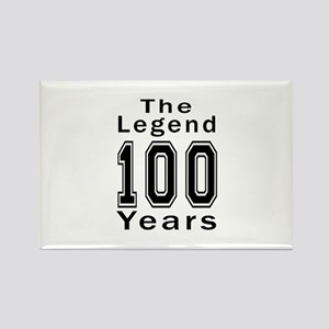 100 Legend Birthday Designs Rectangle Magnet