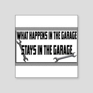 garage stays in garage Sticker