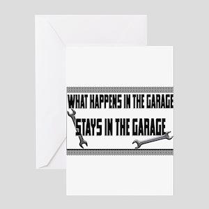 garage stays in garage Greeting Cards