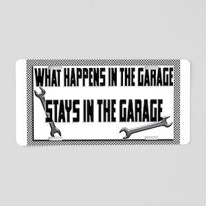 garage stays in garage Aluminum License Plate