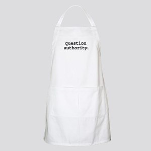 question authority. BBQ Apron