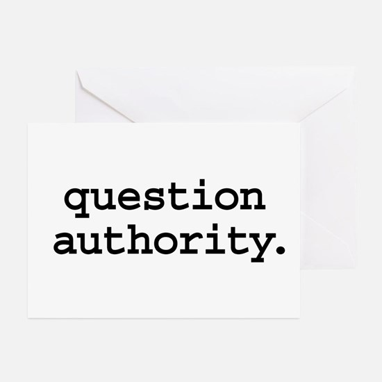 question authority. Greeting Cards (Pk of 10)