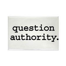 question authority. Rectangle Magnet (100 pack)