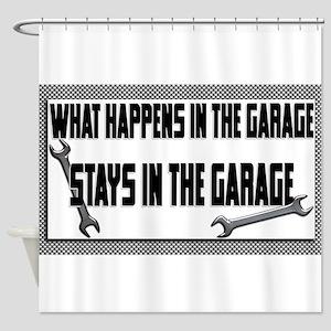garage stays in garage Shower Curtain