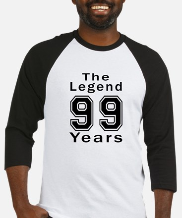 99 Legend Birthday Designs Baseball Jersey
