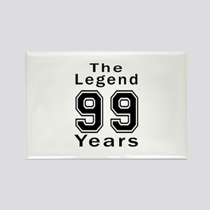 99 Legend Birthday Designs Rectangle Magnet