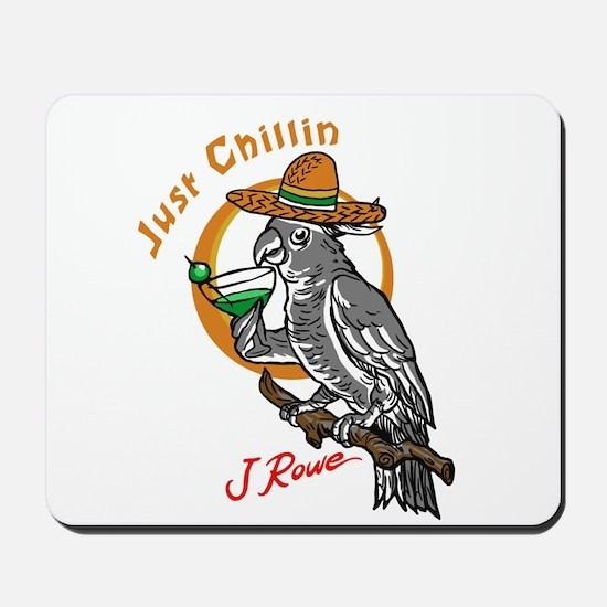 J Rowe Just Chillin Cockatoo Mousepad