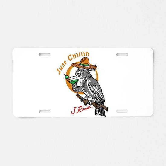 J Rowe Just Chillin Cockato Aluminum License Plate