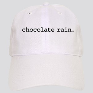 chocolate rain. Cap