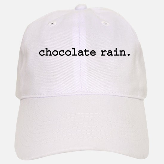 chocolate rain. Baseball Baseball Cap
