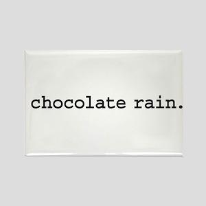 chocolate rain. Rectangle Magnet