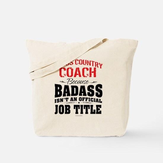 Badass Cross Country Coach Tote Bag