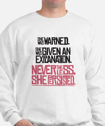 Nevertheless, She Persisted. Sweater