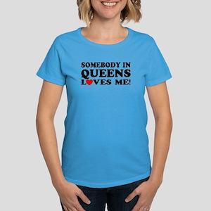 Somebody In Queens Loves Me Women's Dark T-Shirt