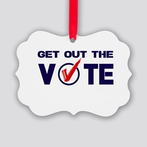 GET OUT THE VOTE Picture Ornament