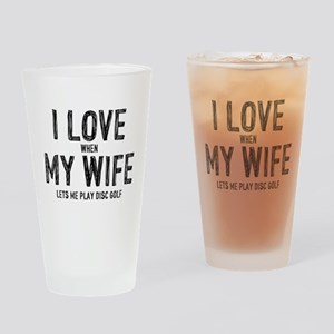 I Love My Wife - Disc Golf Drinking Glass