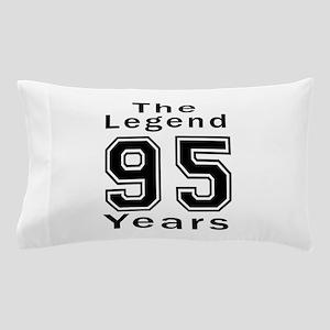 95 Legend Birthday Designs Pillow Case