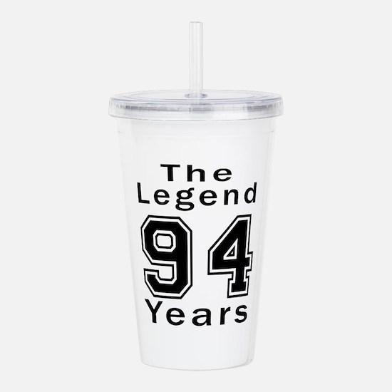 94 Legend Birthday Des Acrylic Double-wall Tumbler