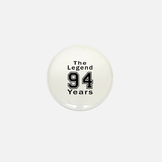 94 Legend Birthday Designs Mini Button