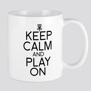 Keep Calm and Play On - Disc Golf Mugs